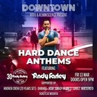 Hard Dance Anthems - ANDY FARLEY 30 Year Anniversary
