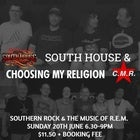 South House & Choosing My Religion