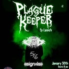 Plague Keeper EP Launch