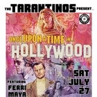 THE TARANTINOS PRESENT ONCE UPON A TIME IN... HOLLYWOOD
