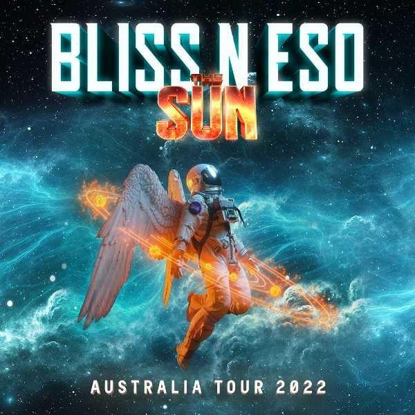 Bliss N Eso Tour 2022