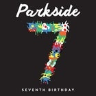 Parkside 7th Birthday