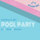 AUSTRALIA DAY POOL PARTY