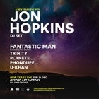 A NEW YEARS EVE WITH JON HOPKINS (DJ SET)