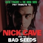 Nick Cave and the Bad Seeds by The Good Sons