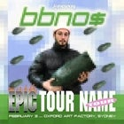 BBNO$ Epic Tour Name Tour
