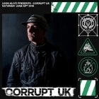 Look Alive Presents Corrupt UK