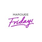 Marquee Fridays - 15...