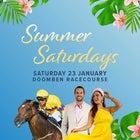 Summer Saturday Doomben- 23rd January 2021