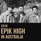 EPIK HIGH (South Korea) - Mixed Age / Alcohol Free Show