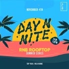 Day N Nite Summer RnB Rooftop Party at Top Yard