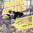 "THE HARD ACHES - ""Mess"" Album Tour"