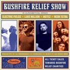 Bushfire Relief Show | Electric Fields, Luke Million, Motez, Neon Tetra & more!