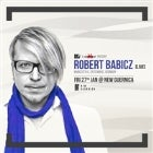 ROBERT BABICZ (GER) [LIVE] @ New Guernica, Sat 27th Jan