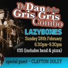 Dr Dan and the Gris Gris Combo with Clayton Doley - Sun 28 Feb
