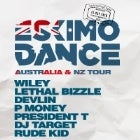 'ESKIMO DANCE' - CANCELLED ft. Wiley, Lethal Bizzle, Devlin, P Money, President T, DJ Target, Rude Kid