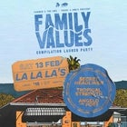 FAMILY VALUES LAUNCH PARTY - LA LA LA'S - 13.02.21