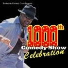 BonkerZ & Comedy Court's 1000th Show Celebration