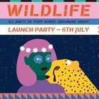 'WILDLIFE' LAUNCH PARTY WITH DJ JNETT, JIMMY JAMES, BEC RIGBY, JOLIE + JIMI DAWG