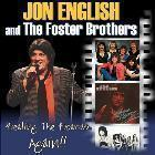 JON ENGLISH AND THE FOSTER BROTHERS (2 Sets)