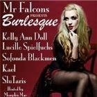 Mr Falcons Presents Burlesque
