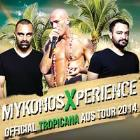 MYKONOS XPERIENCE Feat Official TROPICANA Mykonos World Tour 2014 at TRAK