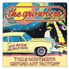 THE GROWLERS - 2ND SHOW - SOLD OUT