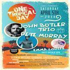 One Tropical Day John Butler Trio & Pete Murray