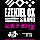 Ezekiel Ox Plus Guests