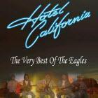 Hotel California - The Best of The Eagles & Atlantic Crossing - The Rod Stewart Show