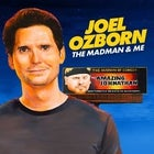 Joel Ozborn: The Madman and Me