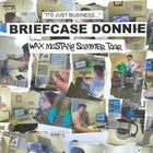 wax mustang - BRIEFCASE DONNIE tour