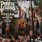 The Porch Sessions :: Feelds