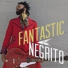 FANTASTIC NEGRITO (US) with Grizzlee Train