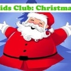 Kids Club: Christmas Party