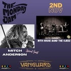 The Monday Jam featuring Mitch Anderson
