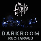 The Angels: Darkroom Recharged