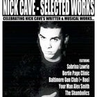 Nick Cave : Selected Works