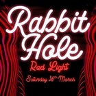 RABBIT HOLE: Red Light...