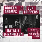 Broken Gnomes and Sun Trippers