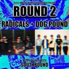 Radicals + Dog Pound