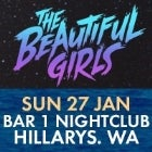 THE BEAUTIFUL GIRLS - 'Beautiful World Australian Tour' - CANCELLED