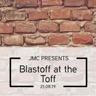 BLASTOFF AT THE TOFF