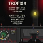 TROPICA @ OAF - Gallery Bar