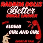 Radium Dolls - Single Launch