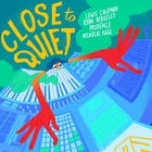 Close To Quiet (Single Launch)