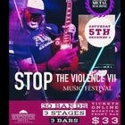 STOP THE VIOLENCE VII - Music Festival
