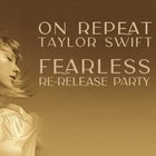 ON REPEAT: TAYLOR SWIFT FEARLESS RELEASE PARTY - BRISBANE