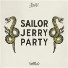 SAILOR JERRY PARTY: HORROR MY FRIEND / SLEEP TALK / YOUNG OFFENDERS
