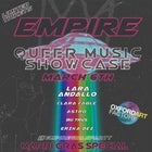 EMPIRE: QUEER MUSIC SHOWCASE